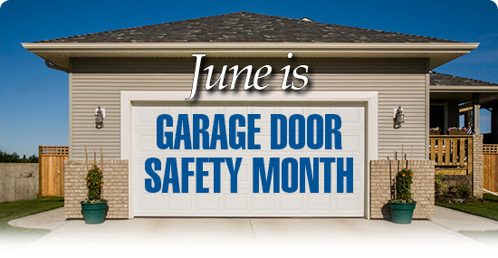 June is Garage Door Safety Month