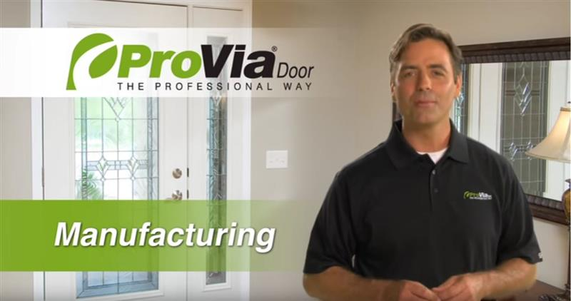 ProVia Entry Door Manufacturing